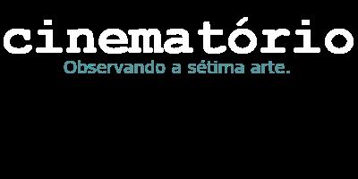 cinematório - Observando a sétima arte.